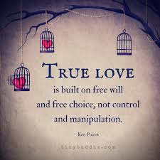 true love is built on free will tiny