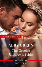 The Greek's Unknown Bride by Abby Green | 9781867204336 | Booktopia