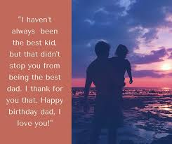 ways to say happy birthday dad funny and heartwarming wishes