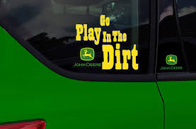 Amazon Com Chroma 8703 John Deere Go Play In The Dirt Stick Onz Decal Automotive
