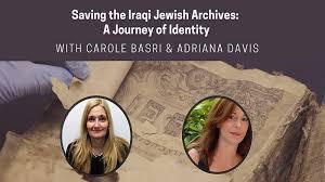 Saving the Iraqi Jewish Archives: A Journey of Identity - The ...