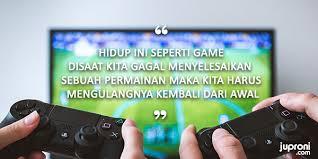 kata kata bijak tentang permainan atau game quotes