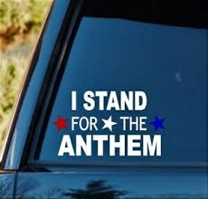 I Stand For The National Anthem Decal Sticker American Patriot Flag Respect Ebay