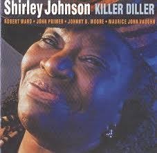 Shirley Johnson - Killer Diller (2002, CD) | Discogs