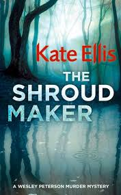 The Shroud Maker: Book 18 in the DI Wesley Peterson crime series by Kate  Ellis - Books - Hachette Australia