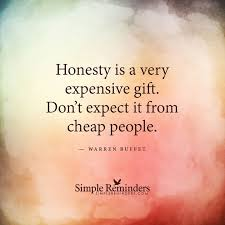 wisdom quotes honesty is a very expensive gift by warren buffet