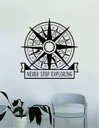 Amazon Com Compass Rose Never Stop Exploring Wall Decal Decor Decoration Sticker Vinyl Art Bedroom Room Nautical Adventure Travel Inspirational Quote Home Kitchen
