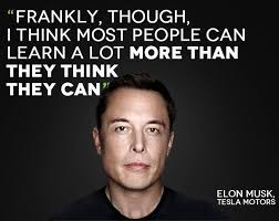 most people can learn a lot more than elon musk quotes news