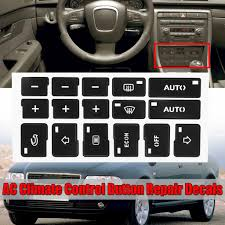 Car Air Condition Ac Climate Control Button Stickers Decal Dash Repair Reduced Lighting Penetration For Audi A4 B6 B7 2000 2004 Buy At A Low Prices On Joom E Commerce Platform