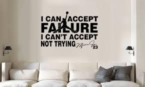 Michael Jordan Jumpman I Can Accept Failure Vinyl Wall Decal Words Sticker For Sale Online Ebay