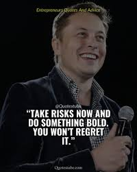elon musk quotes on risk future inspirational quotes at quotes