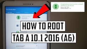 how to root galaxy tab a6 10 1 2016 sm
