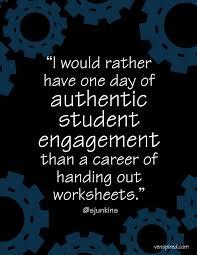 authentic student engagement quote student engagement education