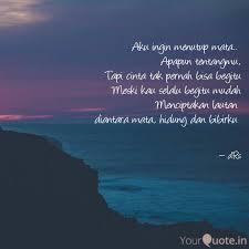 aku ingin menutup mata quotes writings by dezzi echy