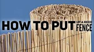 How To Put Up A Reed Fence Youtube