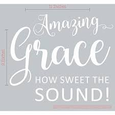 Amazing Grace How Sweet Sound Square Vinyl Lettering Art Wall Decals Stickers 11x9 Inch White Walmart Com Walmart Com
