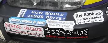 How Would Jesus Drive Atheist Humor Atheist Bumper Sticker Funny Car Bumper Stickers