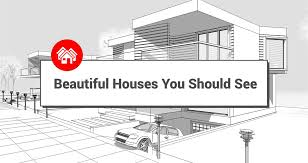 beautiful houses you should see