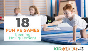 18 fun pe games needing no equipment