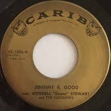 """Wendell """"Duane"""" Stewart And The Sunglows - Johnny B. Good / Lonesome Town  (Vinyl) 