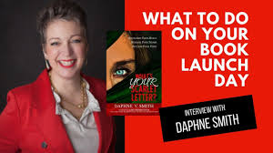 What To Do On the Day Of Your Book Launch - with Daphne Smith ...