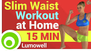 slim waist workout at home you