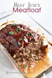 best meatloaf recipe that s juicy