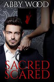 Sacred, Scared eBook: Wood, Abby : Amazon.co.uk: Kindle Store