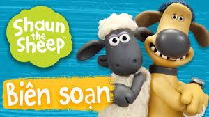 Biên soạn 9-12 [phần 5] - Những Chú Cừu Thông Minh [Shaun the ...