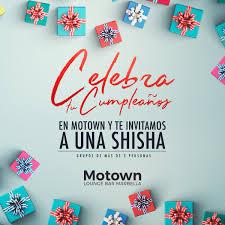 Motown Lounge On Twitter Se Acerca Tu Cumpleanos Celebralo