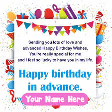 advance birthday wishes on card images greeting cards