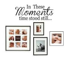 In These Moments Time Stood Still Wall Decal Quote Words Lettering Sticker 36 For Sale Online