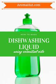homemade dishwashing liquid aroma hut