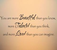 You Are More Beautiful Talented Loved Wall Decal Trading Phrases