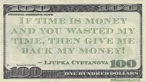 ljupka cvetanova you wasted my time money quotes daily