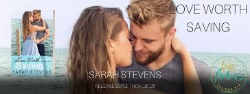 """Love Worth Saving"""" by Sarah Stevens — Author SF Benson"""