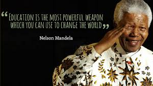 nelson mandela education most powerful weapon quotes