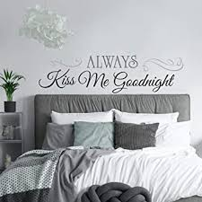 Roommates Always Kiss Me Goodnight Quote Peel And Stick Wall Decals 10 Inch X 18 Inch Rmk2084scs Black Decorative Wall Appliques Amazon Com