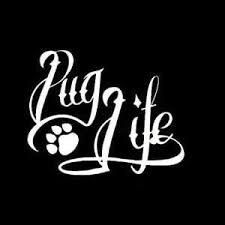 Pug Life Car Dog Decal Dog Stickers Custom Sticker Shop