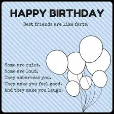 ways to say happy birthday best friend funny and heartwarming