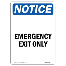 Osha Notice Sign Emergency Exit Only 5 X 3 5 Decal Protect Your Business Construction Site Warehouse Shop Area Walmart Com Walmart Com