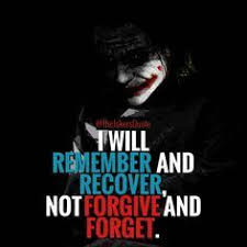 forgiveness is overrated joker quotes villain quote best