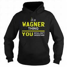 Awesome Wagner Name Hoodie and Tee Shirt Store - Publications | Facebook