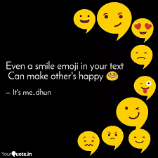 even a smile emoji in you quotes writings by midhun john