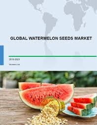 global watermelon seeds market 2019