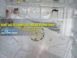 Làm gì khi quạt gió tủ lạnh electrolux không chạy