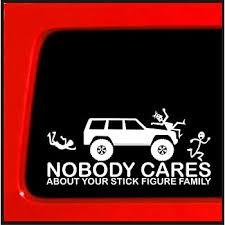 Amazon Com Sticker Connection Stick Figure Sticker For Jeep Cherokee Family Nobody Cares Funny Truck White Decal Bumper Sticker 3 7 X8 White Automotive