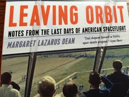 The Saturday Read – 'Leaving Orbit: Notes from the Last Days of ...