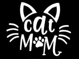 Cat Mom Decal Vinyl Car Window Sticker Any Size Ebay