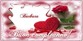 Barbara Buon Compleanno Amore! | Cartoline di compleanno con nome Barbara |  cartolineconnomi.com